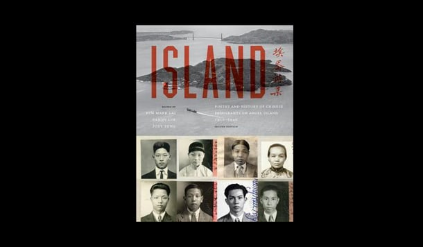 Originally published in 1980, Island has been updated and expanded to include a new historical introduction, new photographs, oral histories, and 150 poems in Chinese and English translation.